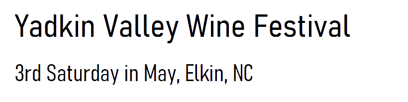 Yadkin Valley Wine Festival